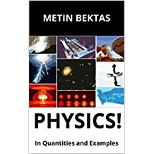 Physics!: In Quantities and Examples