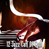 12 Jazz Cats Of Cool