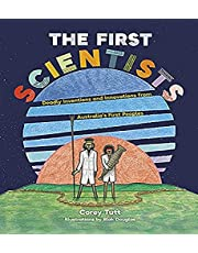 The First Scientists: Deadly Inventions and Innovations from Australia's First Peoples