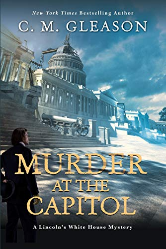 Image of Murder at the Capitol (Lincoln's White House Mystery)