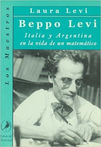 Beppo Levi, Italia y Argentina (Siri Pemikiran Nusantara) (Spanish ...