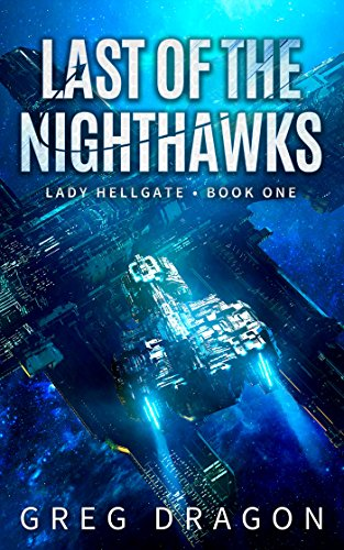 Last Of The Nighthawks by Greg Dragon ebook deal