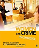 Women and Crime : The Essentials, Ireland, Connie Estrada and Mallicoat, Stacy L., 1452217173