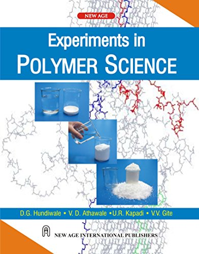 Experiments in Polymer Science