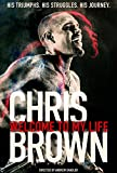Buy Chris Brown: Welcome to My Life