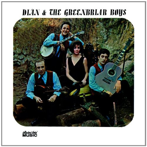 Dian & The Greenbriar Boys by Collector's Choice