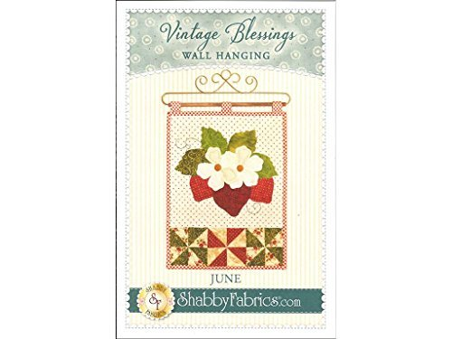 Vintage Blessings June Wall Quilt Pattern