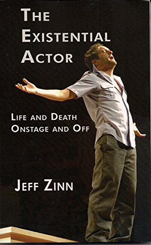 Books On Acting in Amazon Store - The Existential Actor: Life and Death, Onstage and Off