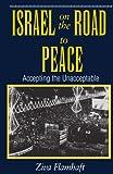 Israel on the Road to Peace, Ziva Flamhaft, 0813327741