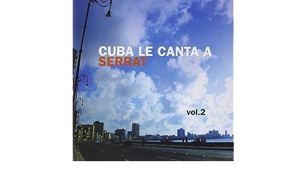 Cuba Le Canta a Serrat by Various : Various: Amazon.es: Música