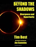Beyond The Shadows: Divergence and Opportunity