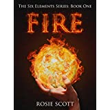 Fire (The Six Elements Book 1)