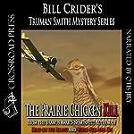 The Prairie Chicken Kill: A Truman Smith Mystery, Book 4 | Bill Crider