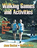 img - for Walking Games and Activities by June I. Decker (2001-10-11) book / textbook / text book