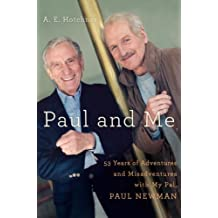 Paul and Me: Fifty-three Years of Adventures and Misadventures with My Pal Paul Newman