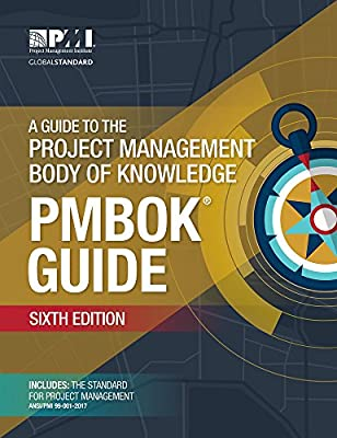 A Guide to the Project Management Body of Knowledge (PMBOK® Guide)-Sixth Edition