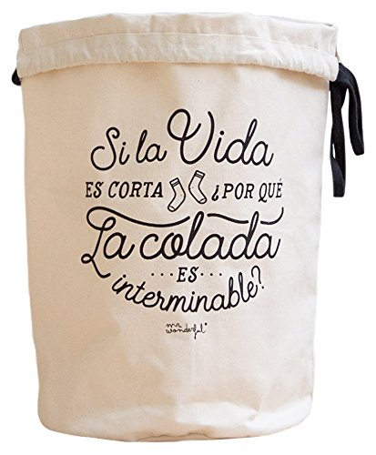Mr. Wonderful-Laundry Bag Si la vida es corta Por qu la colada es interminable? (Spanish for If life is short, why is the laundry never ending?)