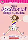 img - for The Accidental Cheerleader (Candy Apple, Book 1) book / textbook / text book