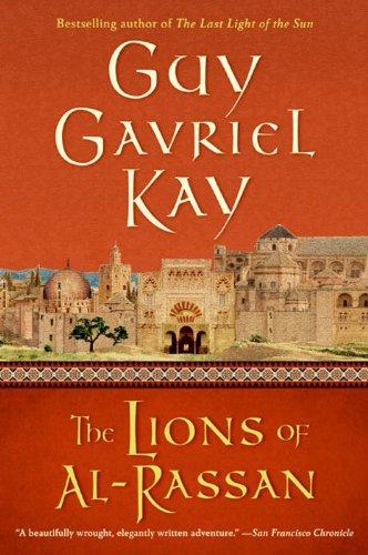 The Lions of Al-Rassan by [Kay, Guy Gavriel]