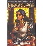 Dragon Age: Those Who Speak Volume 2 (Dragon Age) (Hardback) - Common