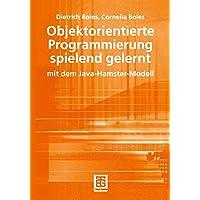 Objektorientierte Programmierung spielend gelernt mit dem Java-Hamster-Modell.