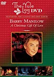The Yule Log DVD: Barry Manilowe - A Christmas Gift of Love