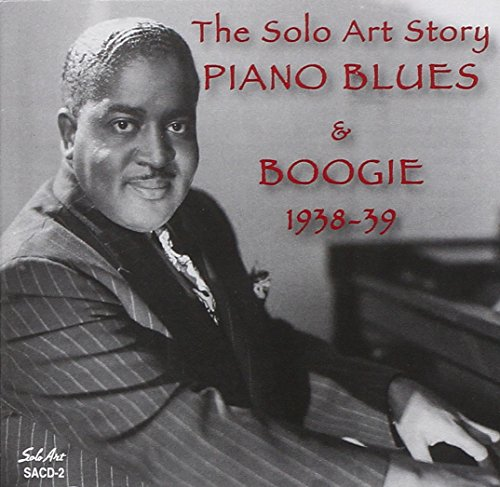 The Solo Art Story: Piano Blues & Boogie 1938-1939 - 1938 Art