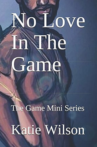 No Love In The Game: The Game Mini Series
