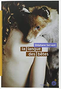 vignette de 'La langue des bêtes (Stéphane Servant)'