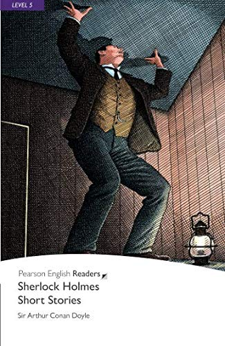 Sherlock Holmes Short Stories, Level 5, Pearson English Readers (2nd Edition) (Penguin Readers, Level 5)