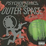 Psychopathics from Outer Space, Part 2