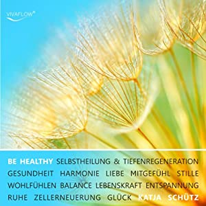 Be healthy Hörbuch