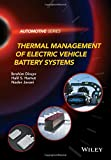 Automotive Battery Best Deals - Thermal Management of Electric Vehicle Battery Systems