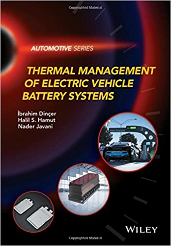 Thermal Management of Electric Vehicle Battery Systems (Automotive ...
