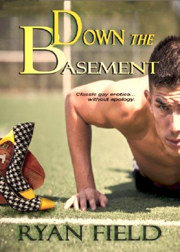 Down The Basement by [Field, Ryan]