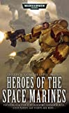 Heroes of the Space Marines, Nick Kyme and Lindsey Priestley, 1844167313