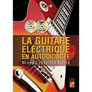 La Guitare électrique en autodidacte - Intermédiaire - MusicPlay