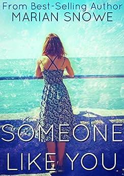 Someone Like You by [Snowe, Marian]
