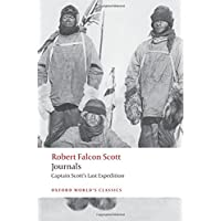 Journals Captain Scott's Last Expedition (Oxford World's Classics)