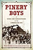 img - for Pinery Boys: Songs and Songcatching in the Lumberjack Era (Languages and Folklore of Upper Midwest) book / textbook / text book