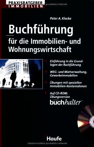 Buchführung für die Immobilien- und Wohnungswirtschaft: Einführung in die Grundlagen der Buchführung