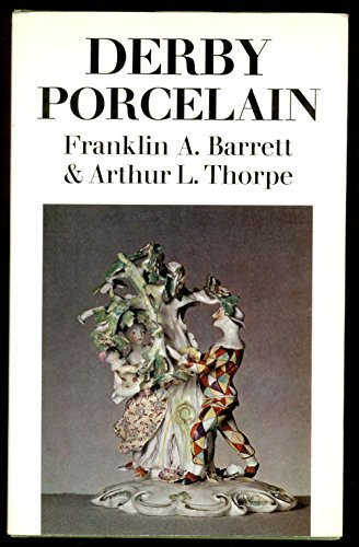 Derby porcelain, 1750-1848, (Faber monographs on pottery and porcelain)