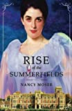 Rise of the Summerfields (Manor House Series) (Volume 3)