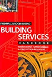 Building Services, Hall, Fred and Greeno, Roger, 0750661437