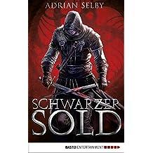 Schwarzer Sold: Roman (German Edition)