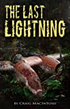 img - for The Last Lightning book / textbook / text book