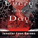 Every Other Day Audiobook by Jennifer Lynn Barnes Narrated by Mae Middleton