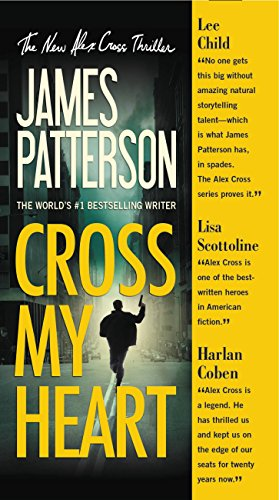 Cross My Heart (Alex Cross Book 21) by [Patterson, James]