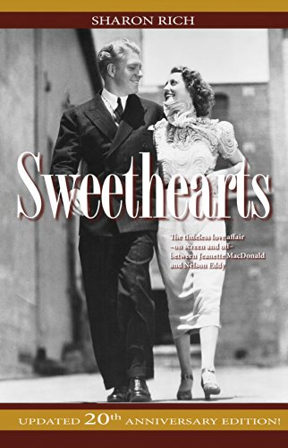 Sweethearts: The Timeless Love Affair - On-Screen and Off - Between Jeanette MacDonald and Nelson Eddy, updated 20th Anniversary Edition Nelson Eddy Films