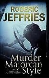 Murder, Majorcan Style (Inspector Alvarez Novels)